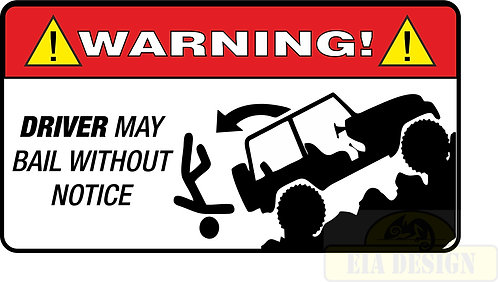 JEEP , OFF ROAD FUNNY WARNING STICKERS -WARNING DRIVER MAY