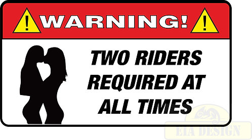 JEEP , OFF ROAD FUNNY WARNING STICKERS -WARNING TWO RIDERS REQ