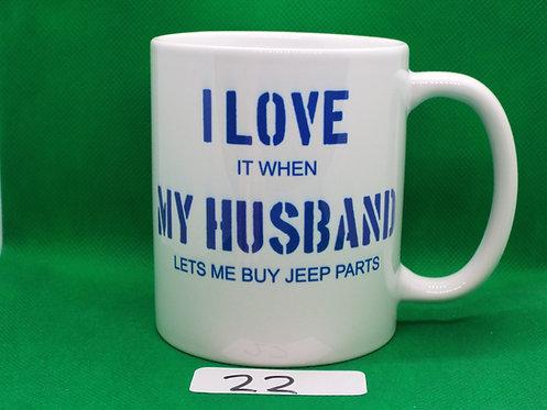 "# 22   SALE   ""I LOVE MY HUSBAND..."""