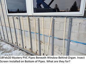 18Feb20 Mystery PVC Pipes Under Organ Wi
