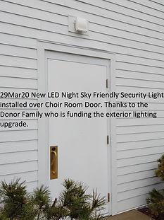 29Mar20 Choir Rm New LED Security Light.