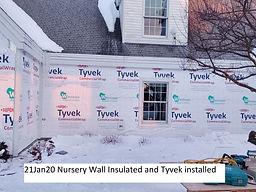 21Jan20 Nursery Wall Insulated and Tyvek