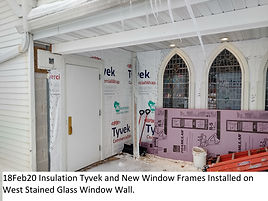 18Feb20 Insulation Tyvek Frames on West