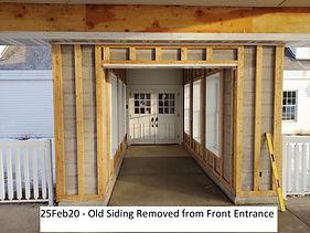 25Feb20 Old Siding Off Main Entrance.jpg