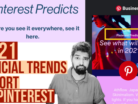 Pinterest Predicts Official Upcoming Trends In 2021 For Marketers