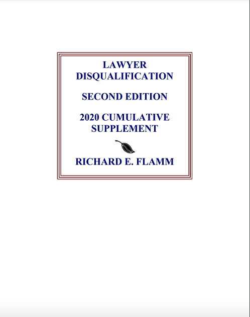 Lawyer Disqualification 2020 Supplement