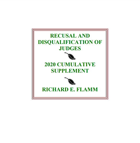 Recusal and Disqualification of Judges