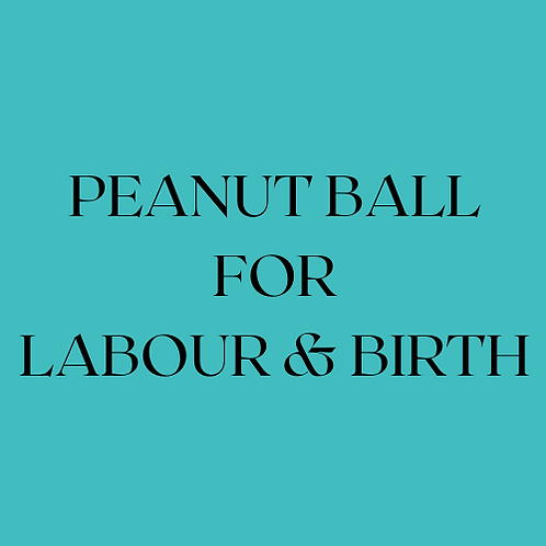 Peanut Ball Positions for Labour & Birth