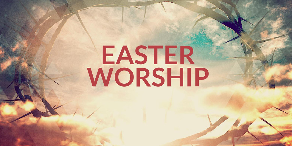 Easter Worship: 10:30 Am