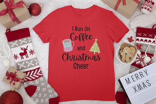 Funny Christmas T-Shirt, I run on Coffee and Christmas Cheer, Unisex T-Shirt