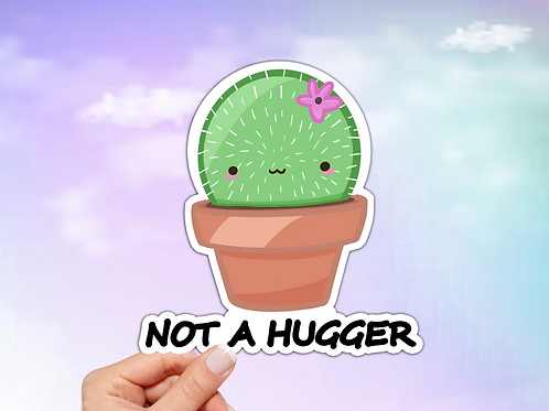 Cactus Vinyl Sticker, Not a Hugger