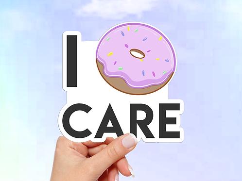 Doughnut Vinyl Sticker, I Doughnut Care