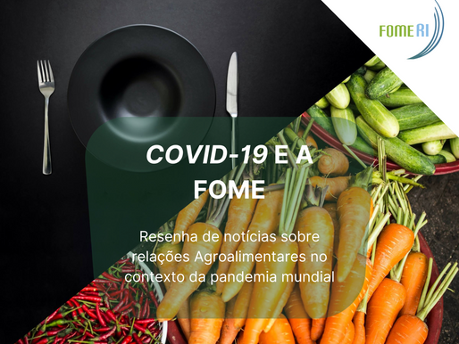Covid-19 e a Fome - #8 (22 a 28 de junho)