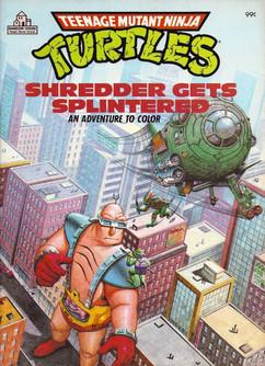 Shredder Gets Splintered.jpg