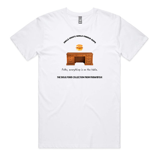 The Doug Ford On The Table Tee