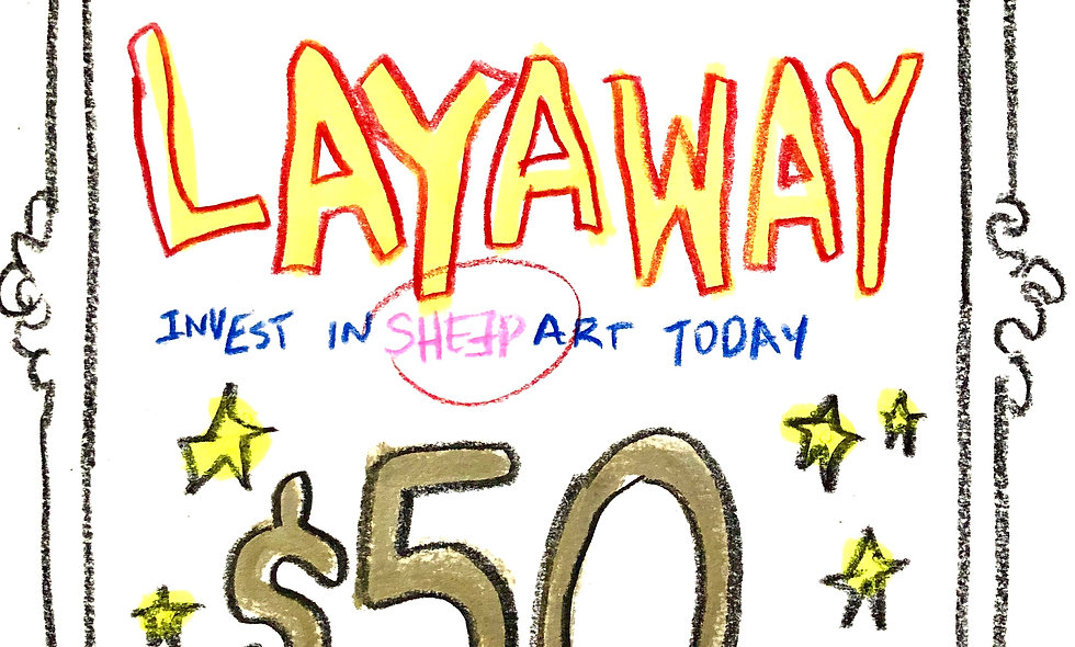 SHEƎP LAYAWAY $50