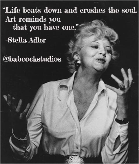 Babcock Acting Studios of Denver - Stella Adler Quote