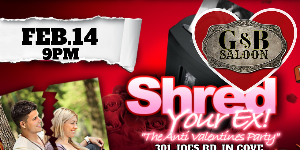 Shred Your EX! This VDAY!