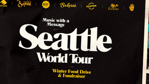 """SEATTLE WORLD TOUR – """"MUSIC W/ A MESSAGE"""" FOOD DRIVE"""
