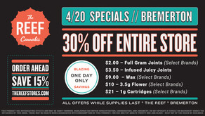 THE REEF BREMERTON ° 4.20 SPECIALS