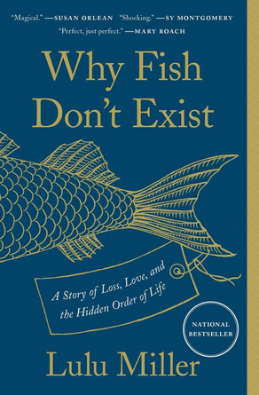 On Categories and Lulu Miller's Why Fish Don't Exist