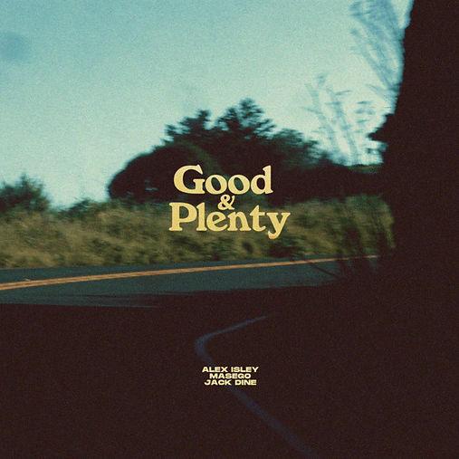 Alex-Isley-Good-Plenty-1.jpeg