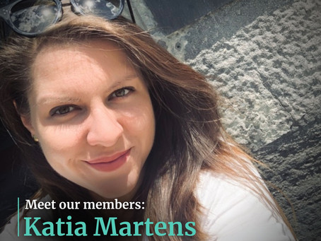 Meet Our Members: Katia Martens