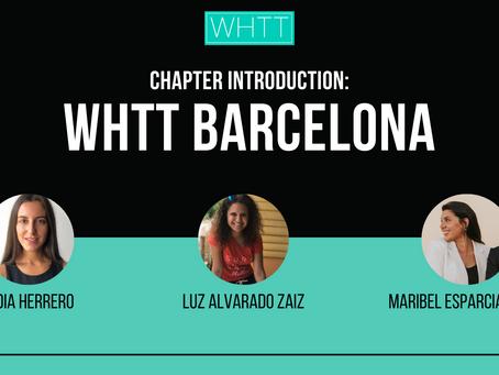Chapter Introduction: WHTT Barcelona with Luz, Maribel and Idoia