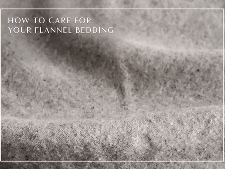 How to Care for Flannel Bedding
