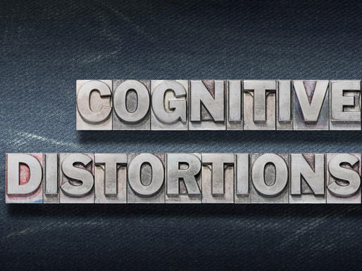 Cognitive Distortions - Thoughts & Behaviours that Keep Us Stuck