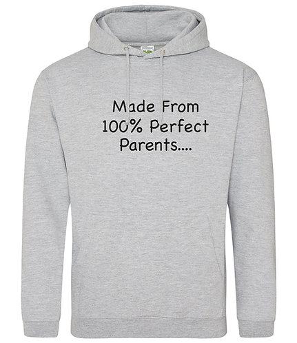 100 % Perfect Parents Hoodie