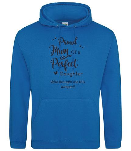Proud Mum of Daughter Hoodie