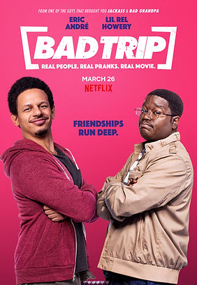 Movie Review: Bad Trip | CRPWrites