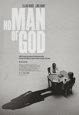 No Man of God (2021) MOVIE REVIEW   CRPWrites