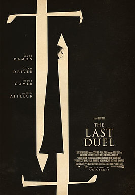 The Last Duel (2021) MOVIE REVIEW | CRPWrites