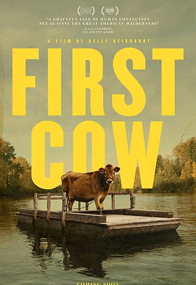 First Cow (2020) MOVIE REVIEW | CRPWrites