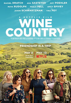 Wine Country (A Netflix Film) REVIEW | crpWrites