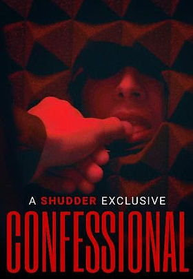 Confessional (2020) Shudder MOVIE REVIEW   crpWrites