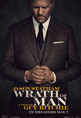 Movie Review: 'Wrath of Man' (2021) | CRPWrites