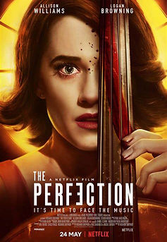 The Perfection (A NETFLIX FILM) REVIEW   crpWrites