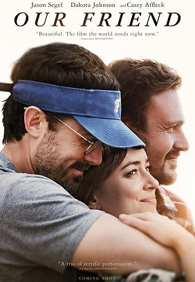 Our Friend (2021) MOVIE REVIEW   CRPWrites