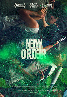 New Order (2021) MOVIE REVIEW | CRPWrites