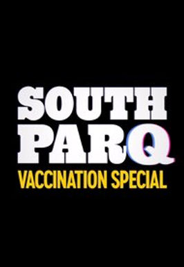South ParQ Vaccination Special REVIEW