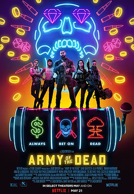 Army of the Dead (2021) MOVIE REVIEW | CRPWrites