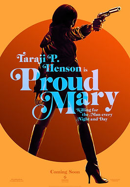 Proud Mary (2021) MOVIE REVIEW   CRPWrites