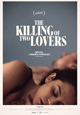 Movie Review: 'The Killing of Two Lovers' (2021) | CRPWrites