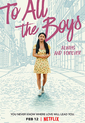 To All the Boys: Always and Forever  (2021) MOVIE REVIEW   CRPWrites