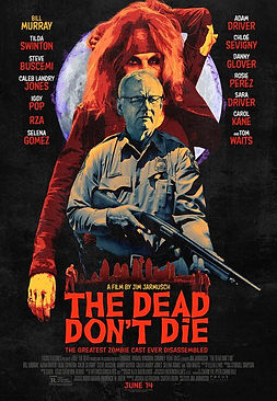 The Dead Don't Die REVIEW | crpWrites