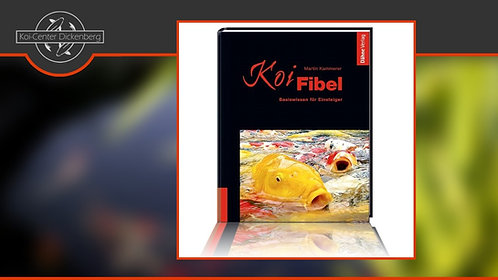 Koi Fibel - Basiswissen für Einsteiger