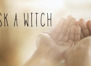 ASK A WITCH- Do You
